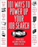 101 Ways to Power Up Your Job Search by Tom Buck, William R. Matthews and Robert N. Leech